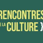 Rencontres de la culture: créer et diffuser pour quel public