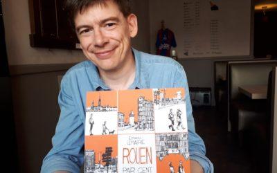 Balade dans Rouen avec Emmanuel Lemaire