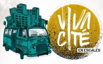Viva Cité part « en escales »